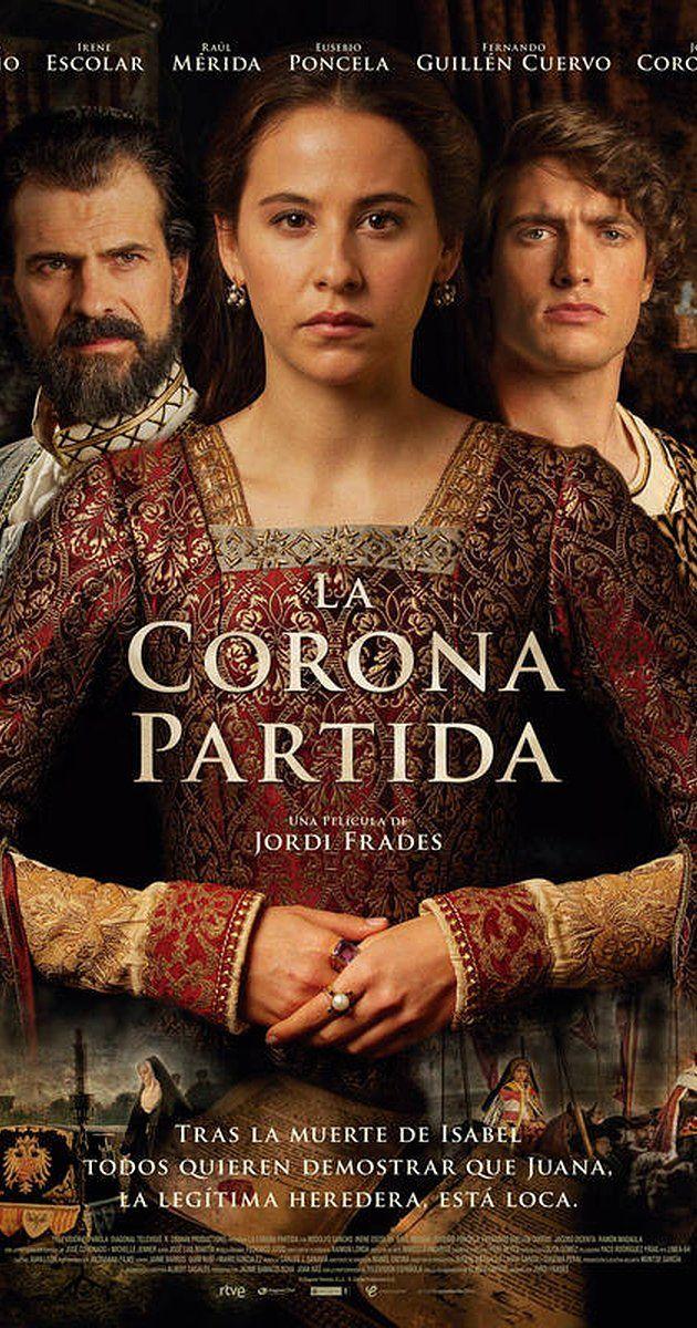 The Broken Crown 2016 Spanish Movies Period Drama Movies Good Movies