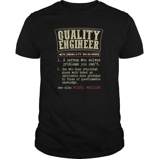 Quality Engineer Funny Dictionary Term Job Shirts Pinterest - quality engineer job description