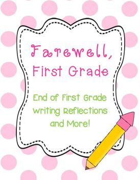 The End Of First Grade Is A Bittersweet Time Celebrate A Great Year In First Grade With This Unit Of Writing R First Grade Writing Book Activities First Grade