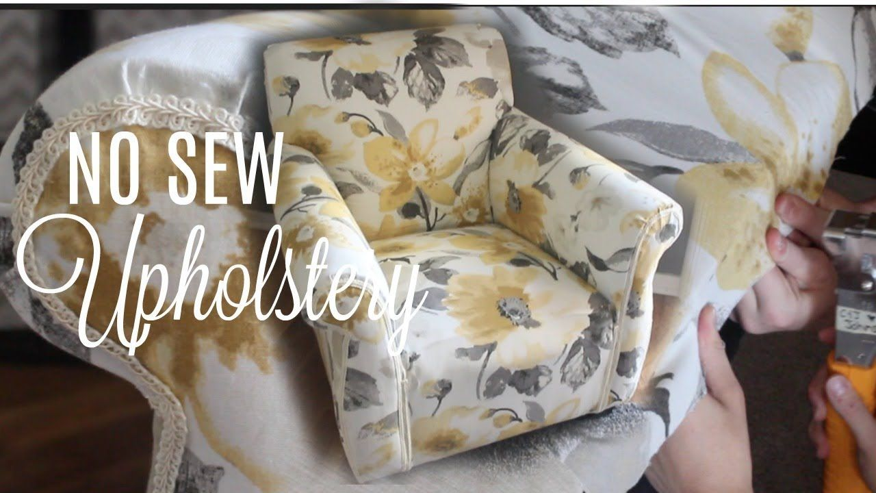 How To Reupholster A Chair No Sew Next Level Lifestyle Series Youtube Reupholster Chair Diy Reupholster Diy Chair Covers