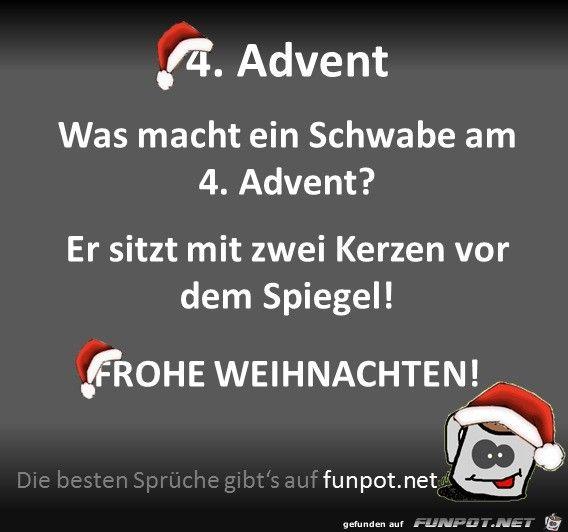 Lustiges Bild 4 Advent Jpg Eine Von 25075 Dateien In Der Kategorie Klasse Spruche Und Witze Auf Funpot Kommentar Ich Wunsch Funny Pictures Funny Advent