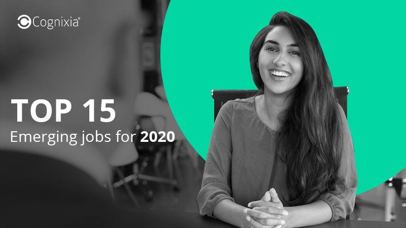 Top 15 emerging jobs for 2020 top trending it jobs in
