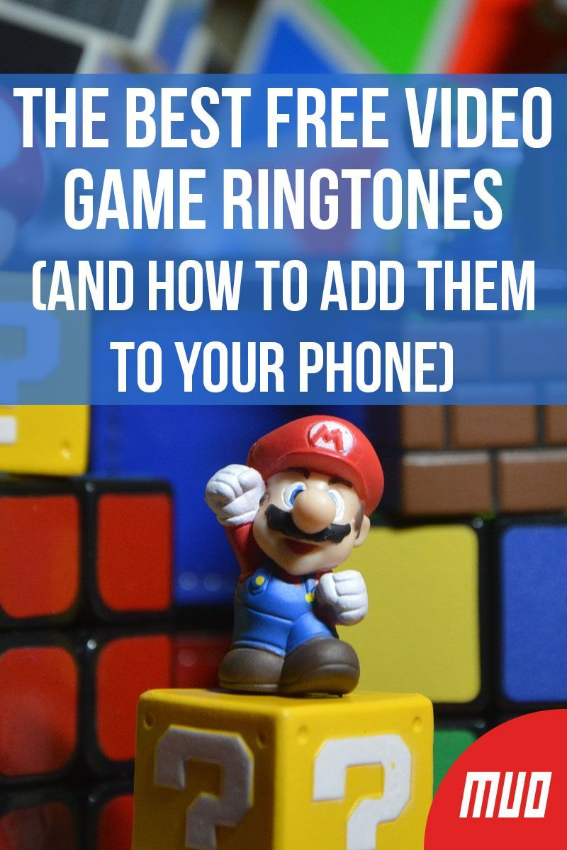 The Best Free Video Game Ringtones And How To Add Them To Your Phone Free Video Game Video Game Music Video Game