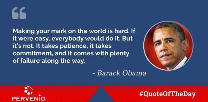 Barack Obama Quotes Making Your Mark On The World Is Hard If It
