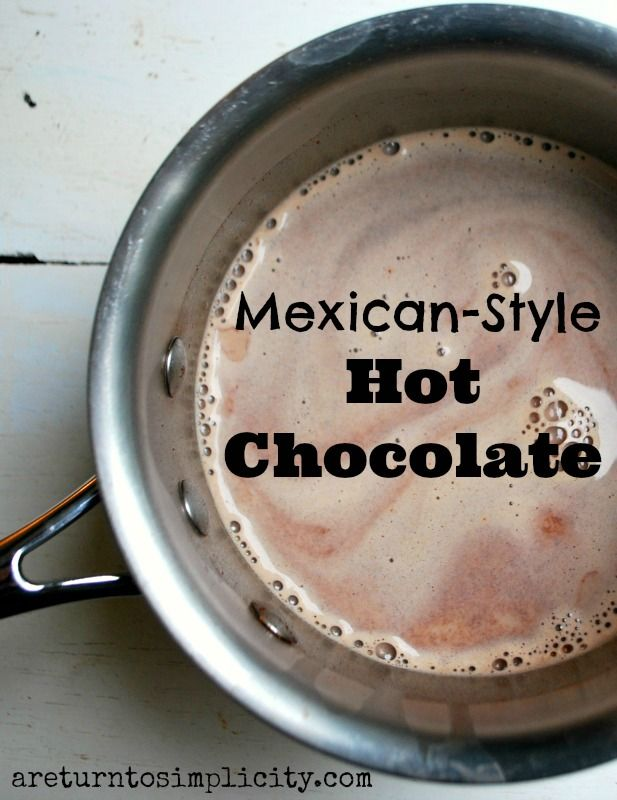 Mexican Style Hot Chocolate | areturntosimplicity.com #cocoa #hot #chocolate