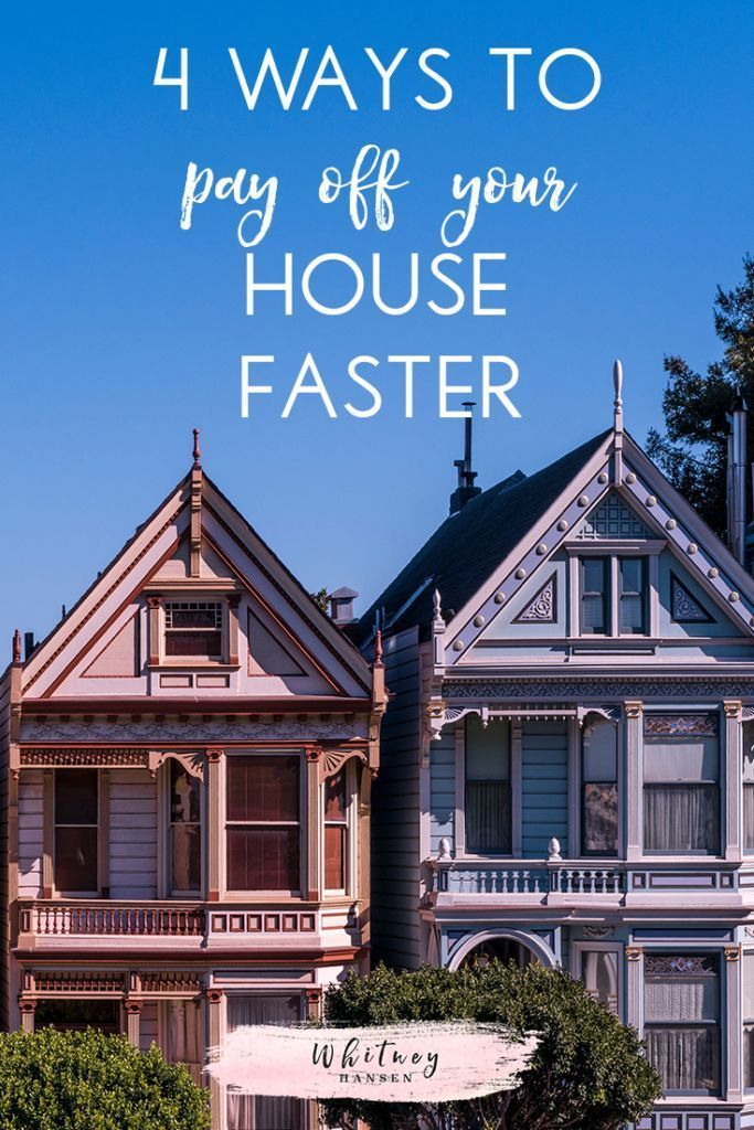 4 Ways To Pay Off Your House Faster Get Out Of Debt