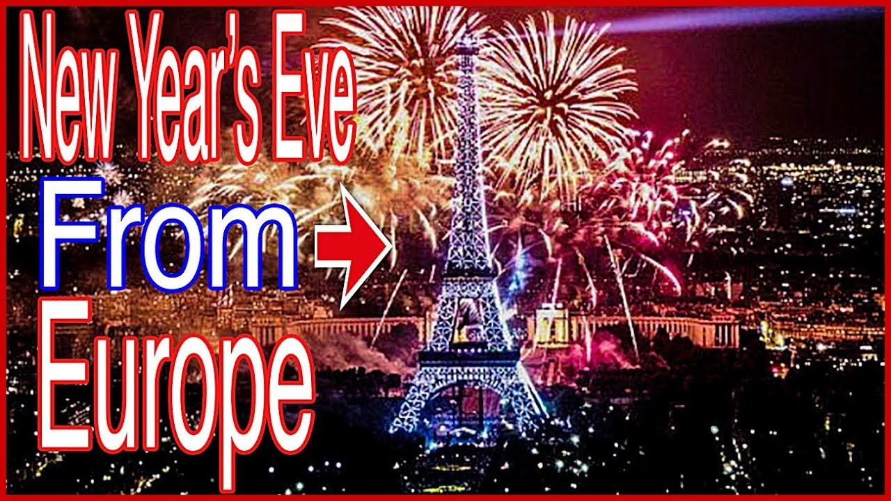 New Year's Eve 2019 From Europe New year's eve