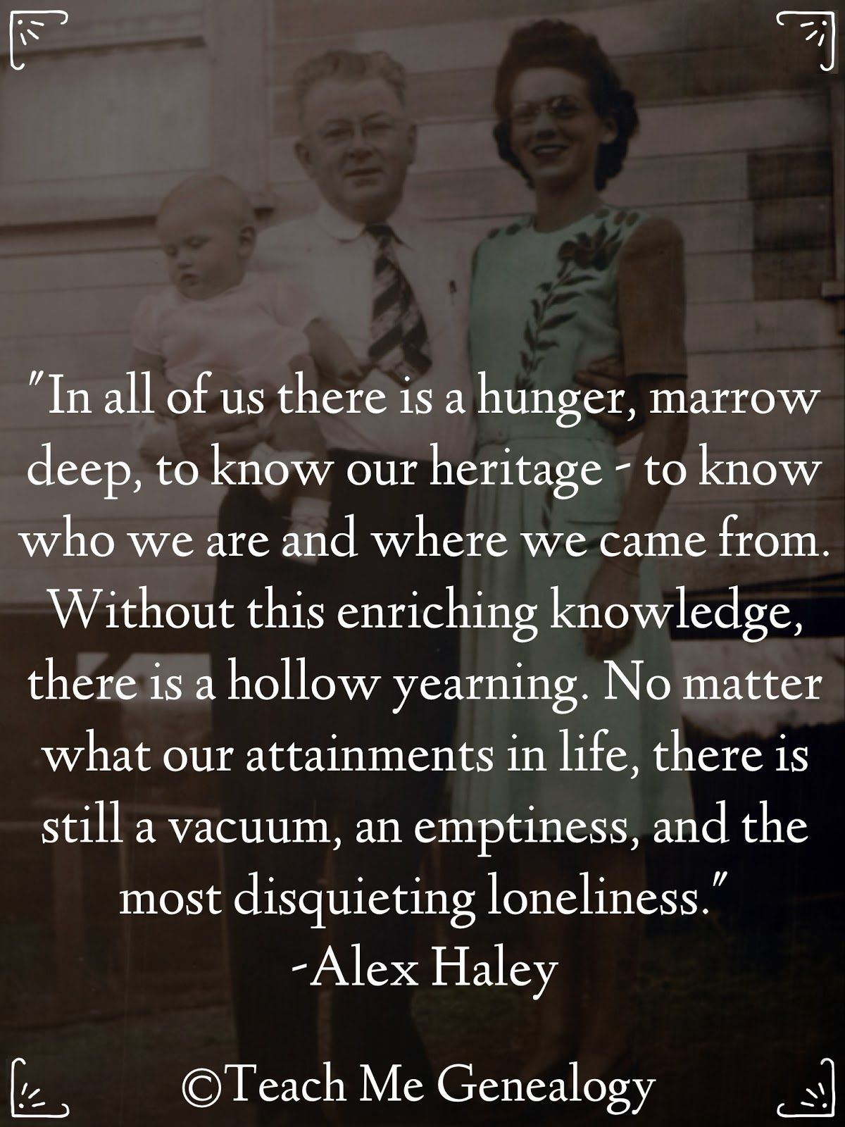 """""""In All Of Us There Is A Hunger, MarrowDeep, To Know Our"""