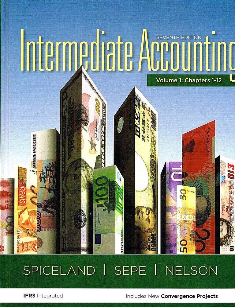 Intermediate Accounting 7th Edition Volume One Chapters 1 12