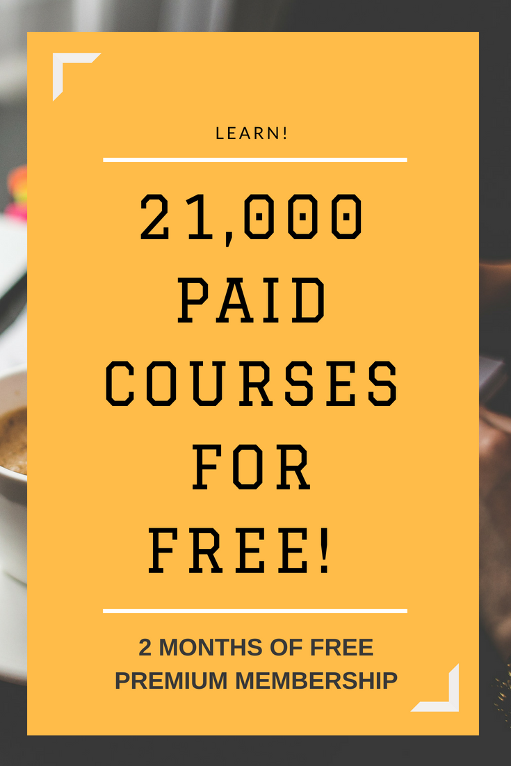 21,000 PAID COURSES FOR FREE! GET 2 MONTHS FREE OF