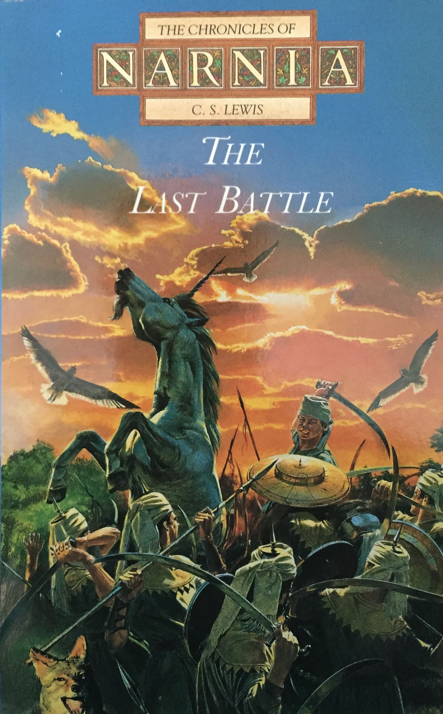 The Chronicles Of Narnia The Last Battle By C S Lewis Chronicles Of Narnia Narnia The Last Battle Narnia