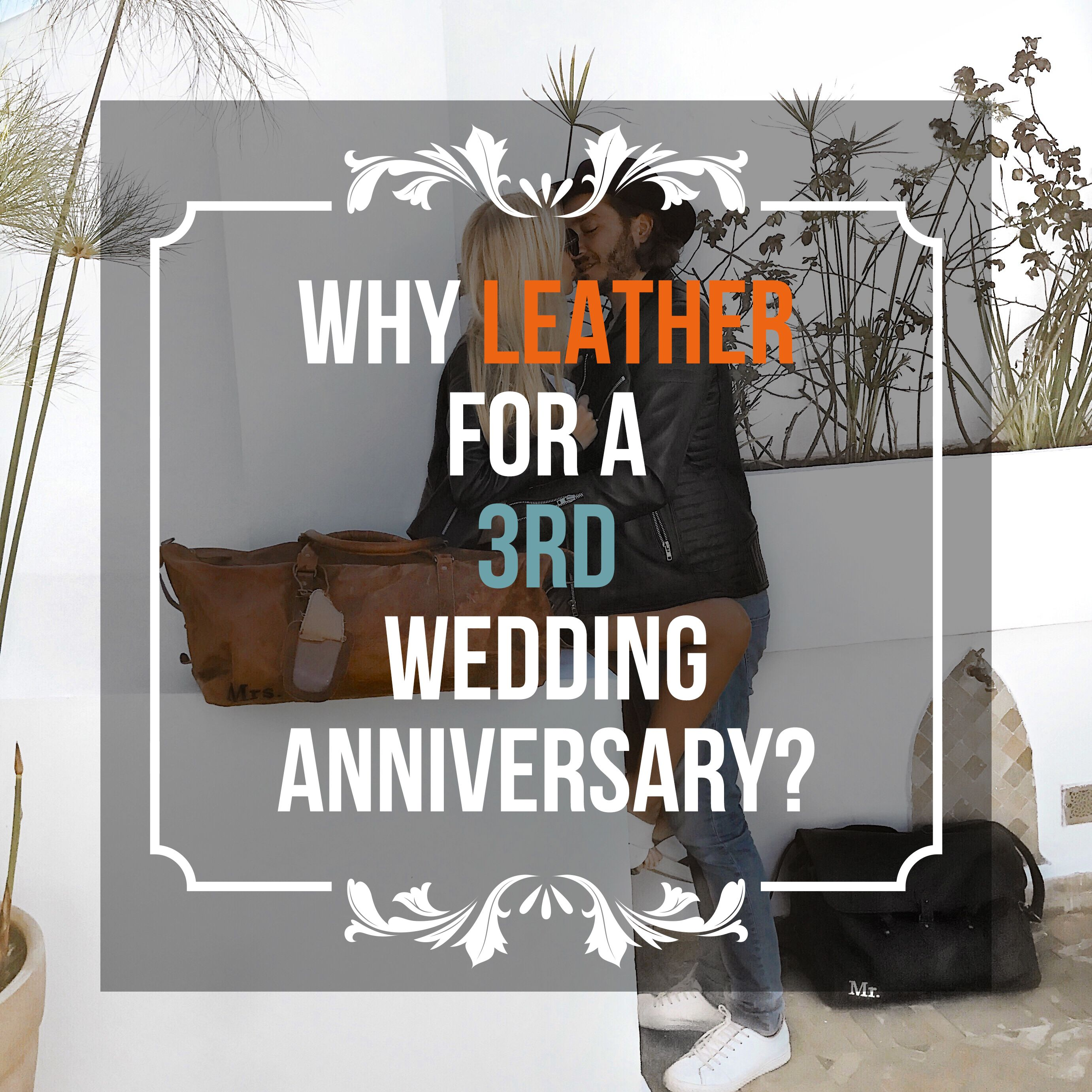 21st Wedding Anniversary Gifts For Her: Why Leather For A Third Wedding Anniversary?