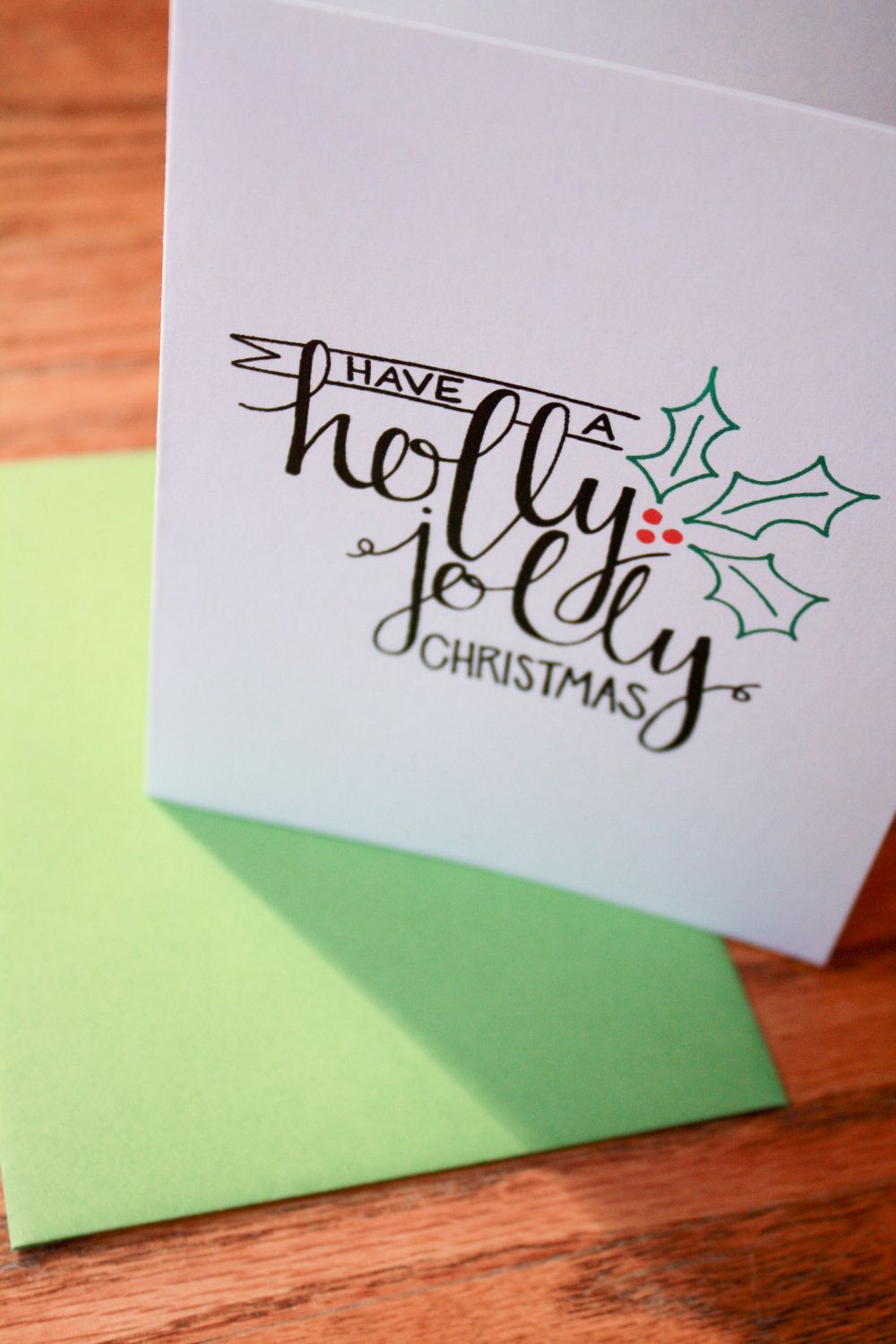 Holly Jolly Christmas Hand Lettering card. 2.50, via Etsy