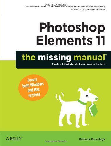 photoshop elements 11 the missing manual photography multimedia rh pinterest com Manual Mode Photography Basic Manual Photography