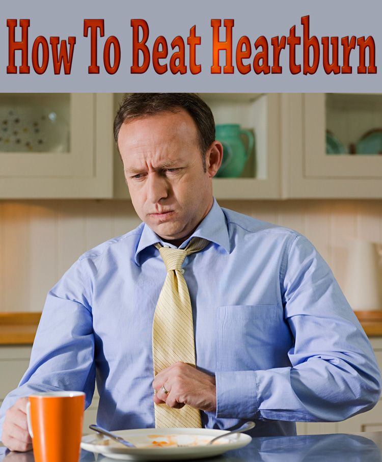 How to beat heartburn home remedies for heartburn home