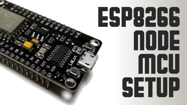 ESP8266 Node MCU Setup | Arduino | Arduino, Step guide