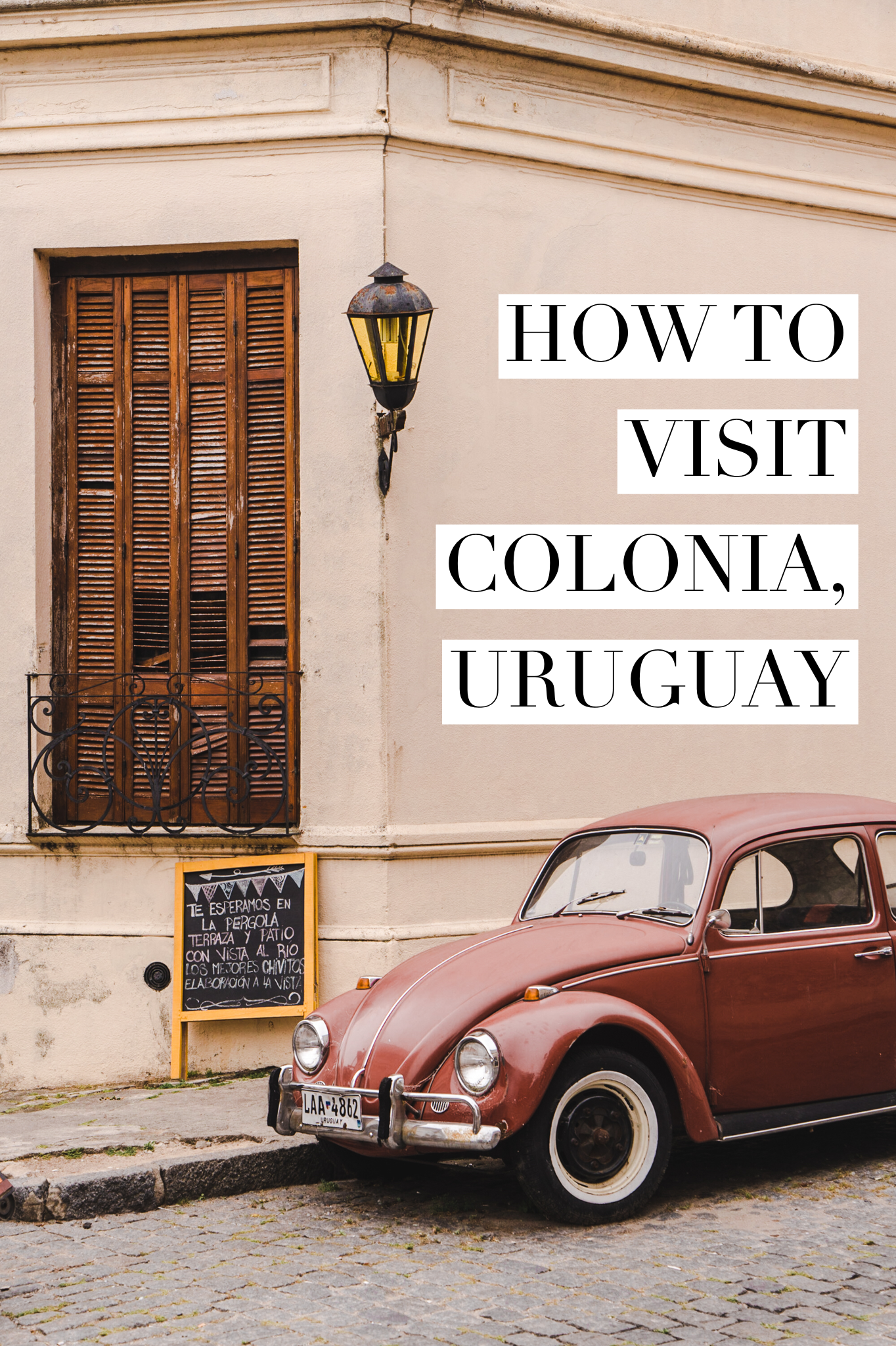 How To Do A Day Trip To Colonia Del Sacramento Uruguay From Buenos Aires Buenos Aires Travel South America Travel South America Destinations