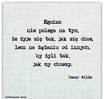 Egoizm Inspirujace Cytaty Cytaty Zyciowe Prawdziwe Cytaty