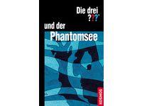 Die drei ??? und der Phantomsee - Die drei Fragezeichen / William Arden #Ciao