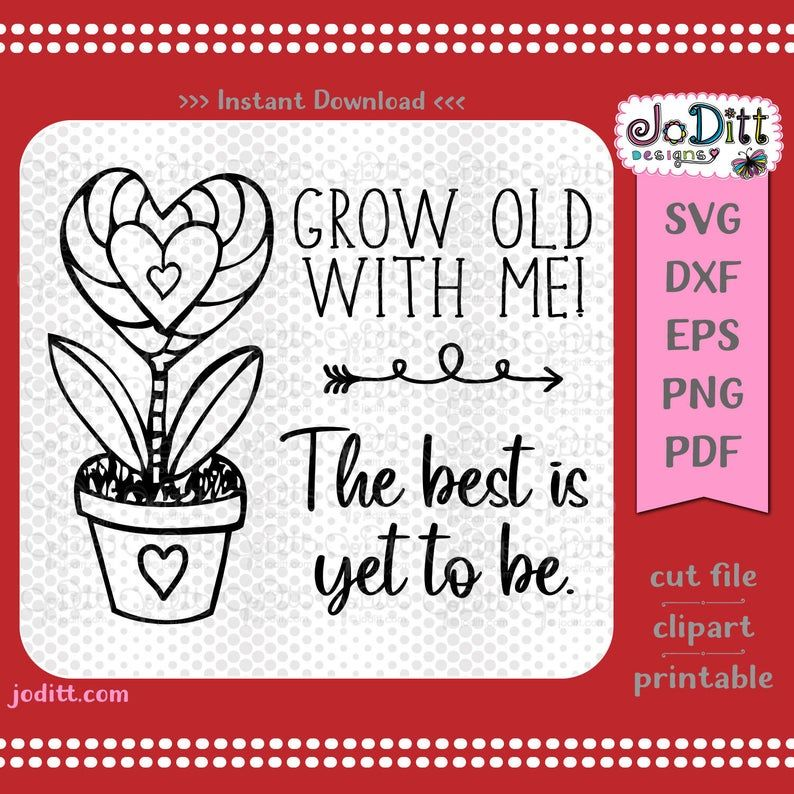 Download Grow Old with Me SVG - Heart SVG - Anniversary SVG ...