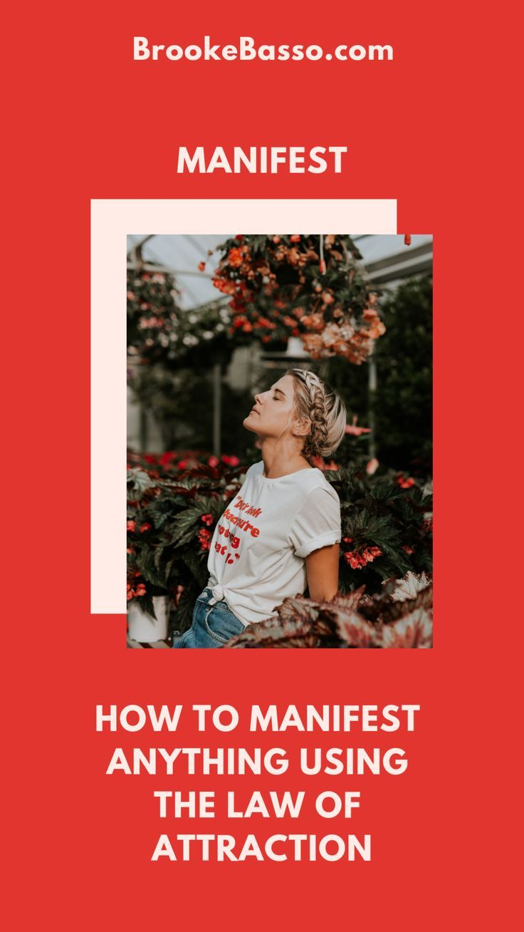 HOW TO MANIFEST ANYTHING USING THE LAW OF ATTRACTION