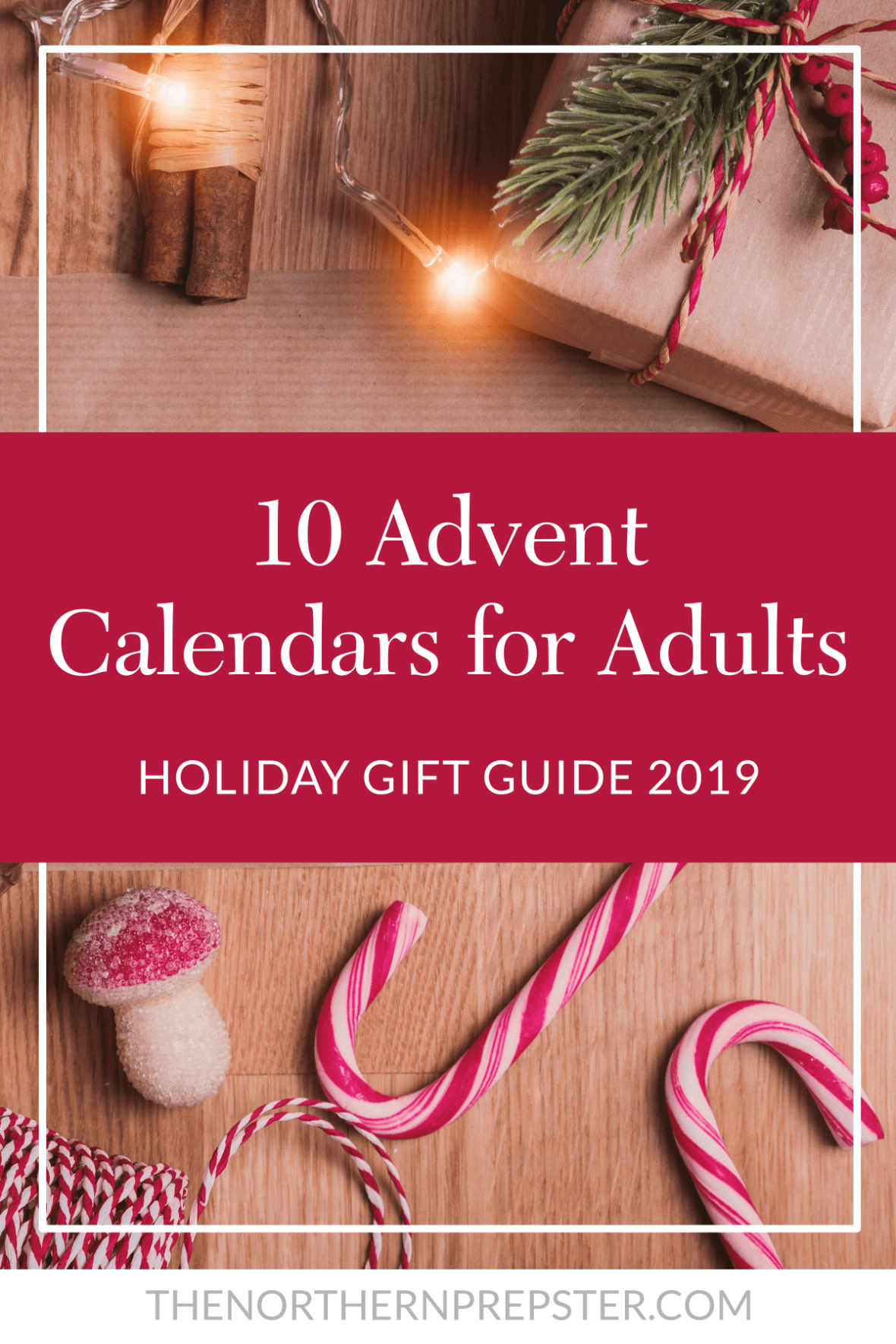 10 Advent Calendars for Adults Holiday Gift Guide 2019
