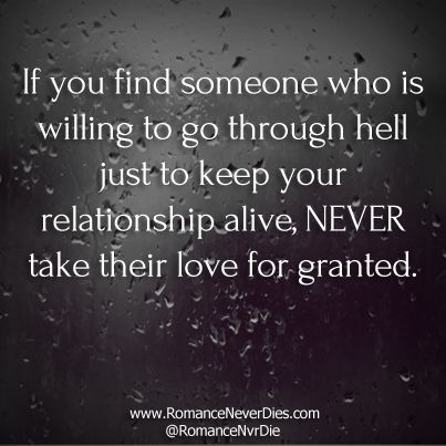 Never Take People For Granted Quotes You Should Never Take Anyone