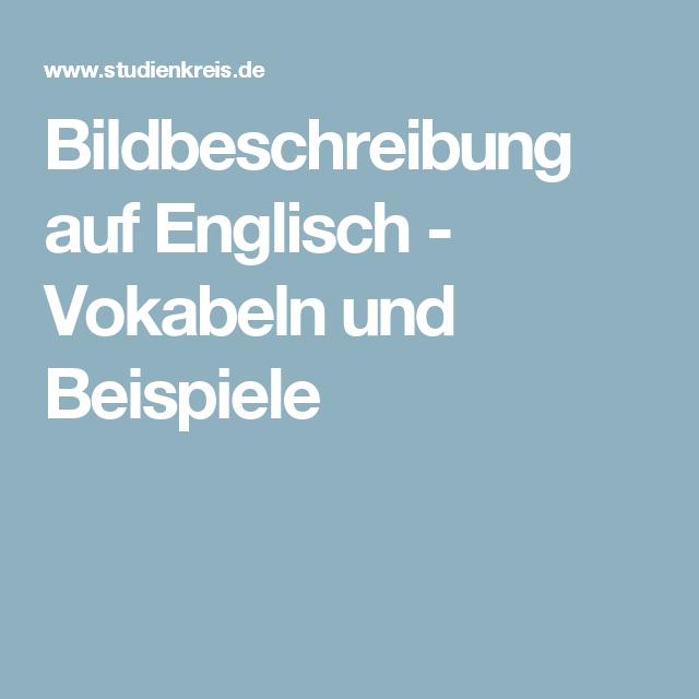 bildbeschreibung auf englisch vokabeln und beispiele - Bildbeschreibung Englisch Beispiel