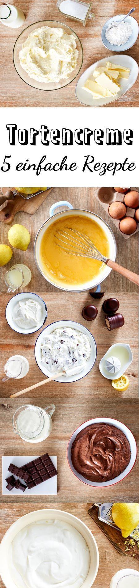 Tortencreme - 5 einfache Rezepte | Deine torte, Tortencreme und ...