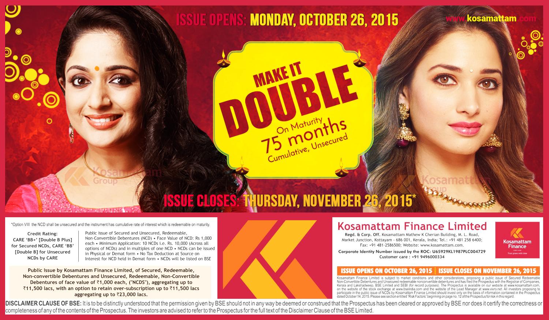 NCD Issue Closes on 26-11-2015 | Hurry Up :)  Contact your nearest Kosamattam branch : +91 - 481 - 2586400  Visit : www.kosamattam.com