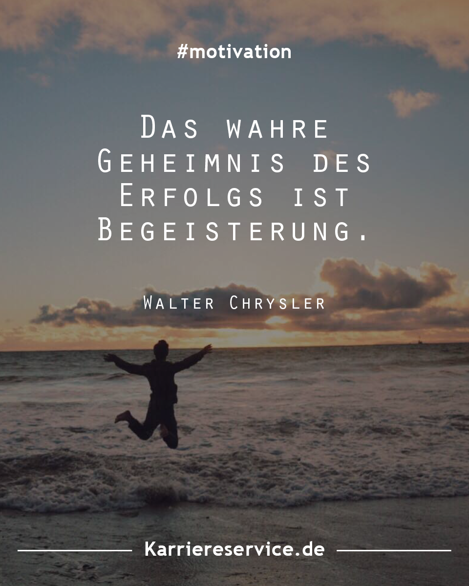 Spruche Und Zitate Zur Motivationssteigerung Spruche Motivation Zitate Motivation Spruche Zitate