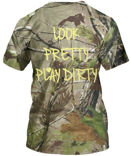 Hey girls, check out my personal shirt I created. Hoping to sell atleast 10. PLEASE Repin :)  #camo #camoflouge #country