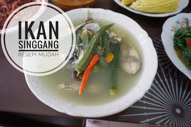 resepi ikan singgang mudah  cepat cooking recipes malaysian food food recipes Resepi Singgang Ikan Belanak Enak dan Mudah