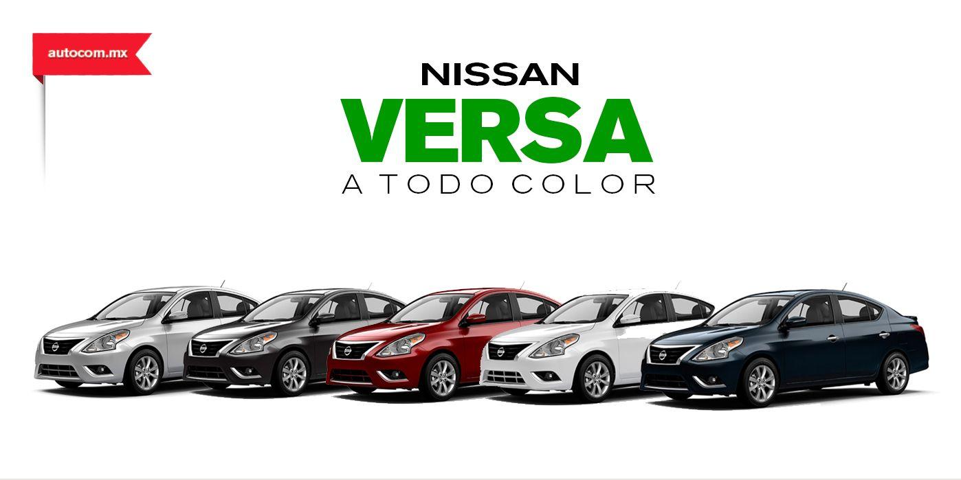 ¡Nissan VERSA a todo color! Versa colors Nissan