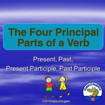 Four Principal Parts Of Verbs Powerpoint By Happyedugator Teachers Pay Teachers Verbs Powerpoint Verb Powerpoint Principal parts of verbs worksheets