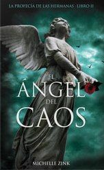 El ángel Del Caos La Profecía De Las Hermanas 2 Novels Books Reading