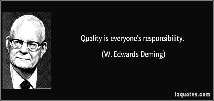 One Of Many Deming Quotes On Quality Innovation Quotes Work Quotes Leadership Quotes
