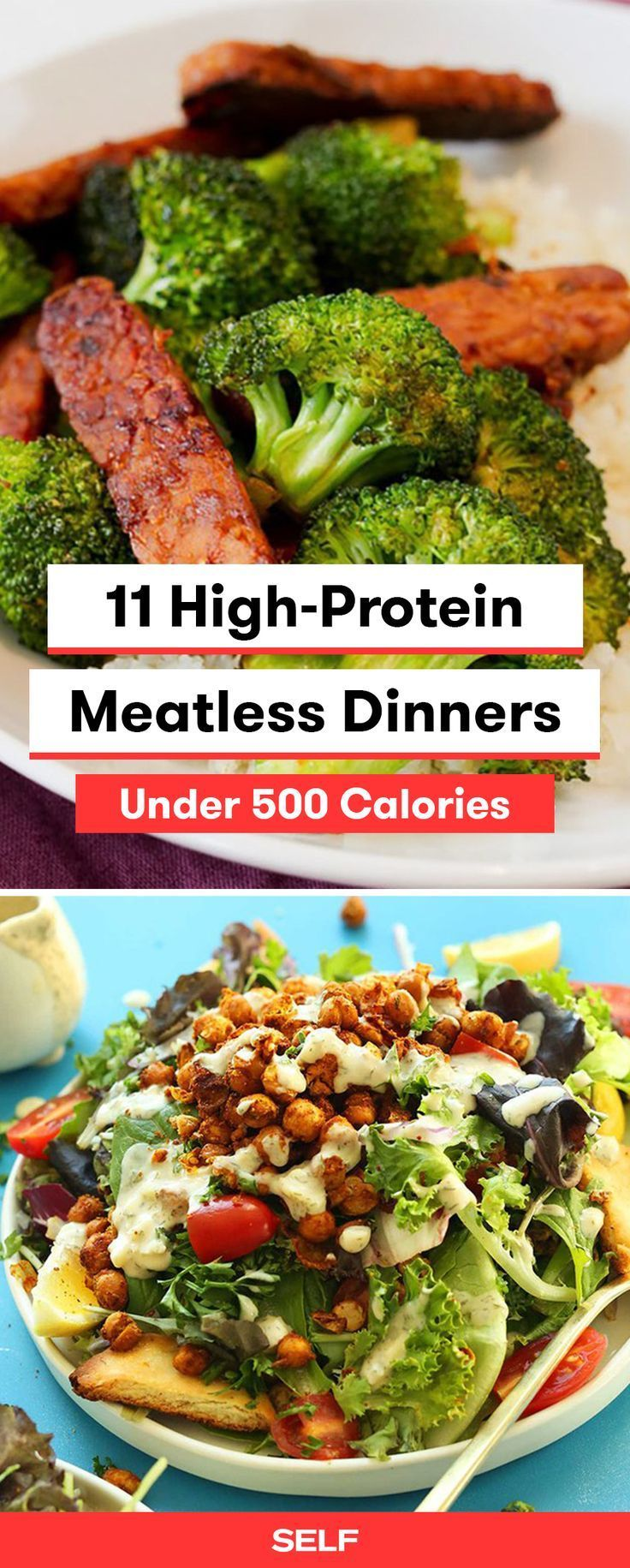 11 HighProtein Meatless Dinners Under 500 Calories High Protein Vegetarian Recipes Under  Calories Self - High Protein Meatless Dinners Under  Calories Of Meatless High Protein Dinners Out There Just Waiting To Change Your Diet These  Recipes Incorporate Everything From Meat Substitutes