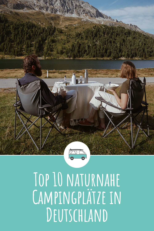 Top 10 naturnahe Campingplätze in Deutschland