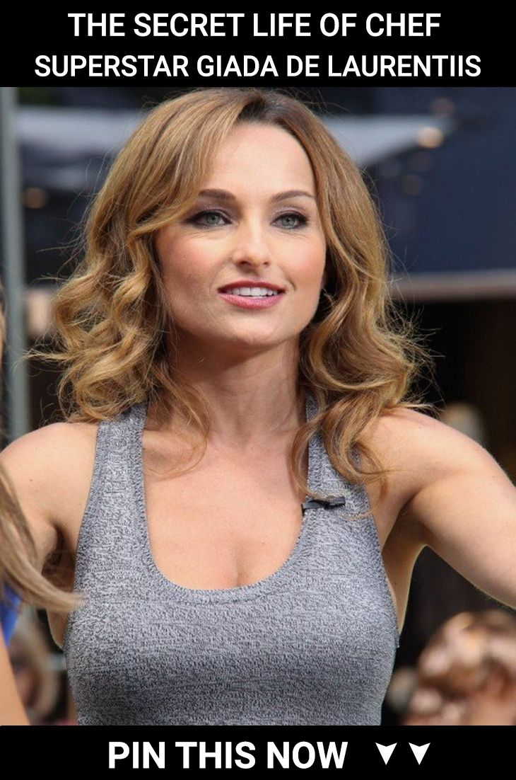 The Secret Life Of Chef Superstar Giada De Laurentiis In 2020 Giada De Laurentiis Giada Celebs