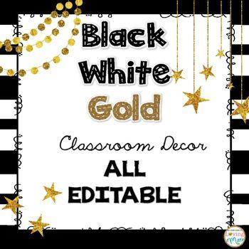 Black White Gold Classroom Theme Decor Bundle Editable