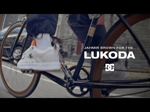 DC SHOES : JAHMIR BROWN FOR THE LUKODA