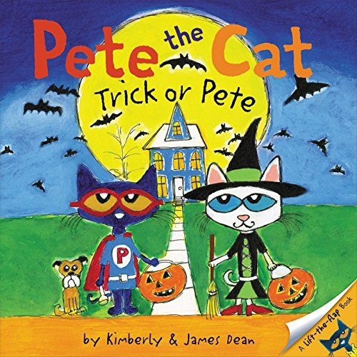 Pete the Cat: Trick or Pete by James Dean  Release Date: July 25, 2017