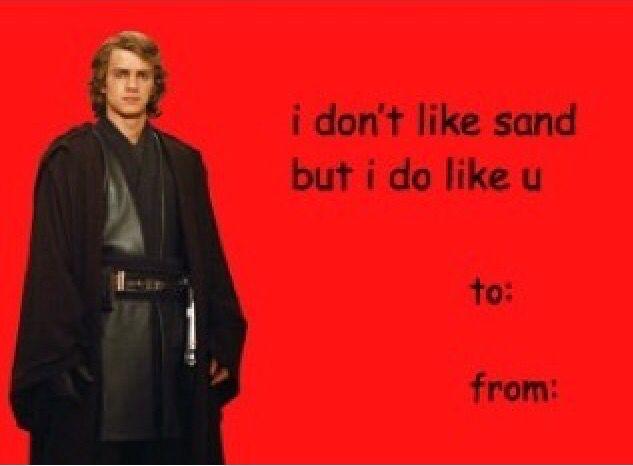 Anakin Skywalker Valentine S Day Card Star Wars Valentines Star Wars Facts Star Wars Memes