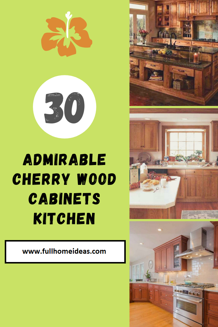30 Admirable Cherry Wood Cabinets Kitchen Cherry Wood Cabinets Wood Kitchen Cabinets Wood Cabinets