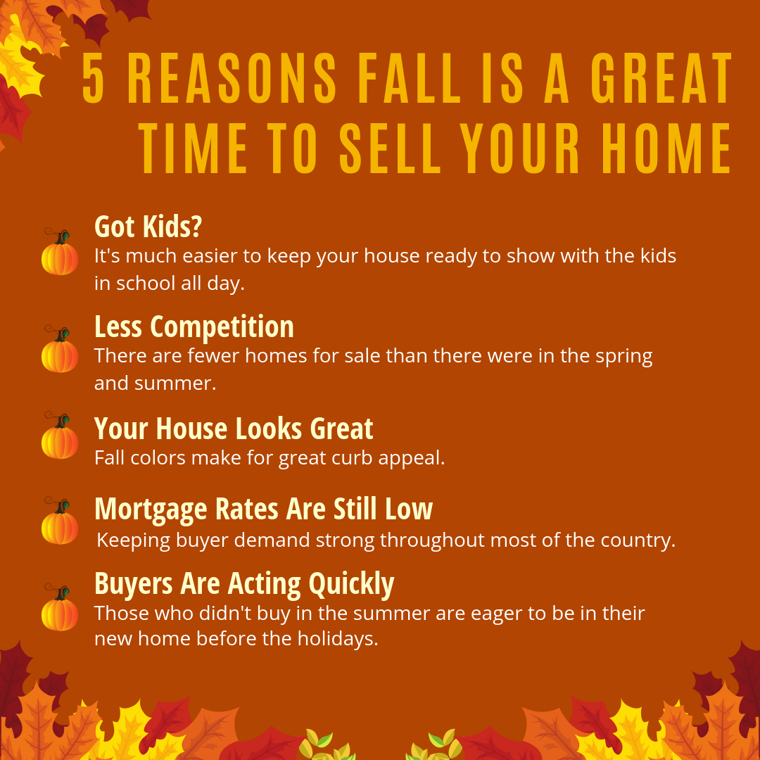 5 Reasons Fall is a GREAT Time to Sell Your Home -