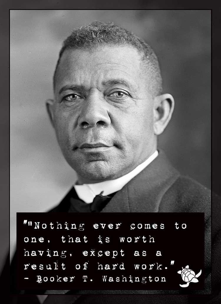Booker T Washington Quotes Booker Twashington Hard Work Quote  Pinterest  Hard Work Wisdom .