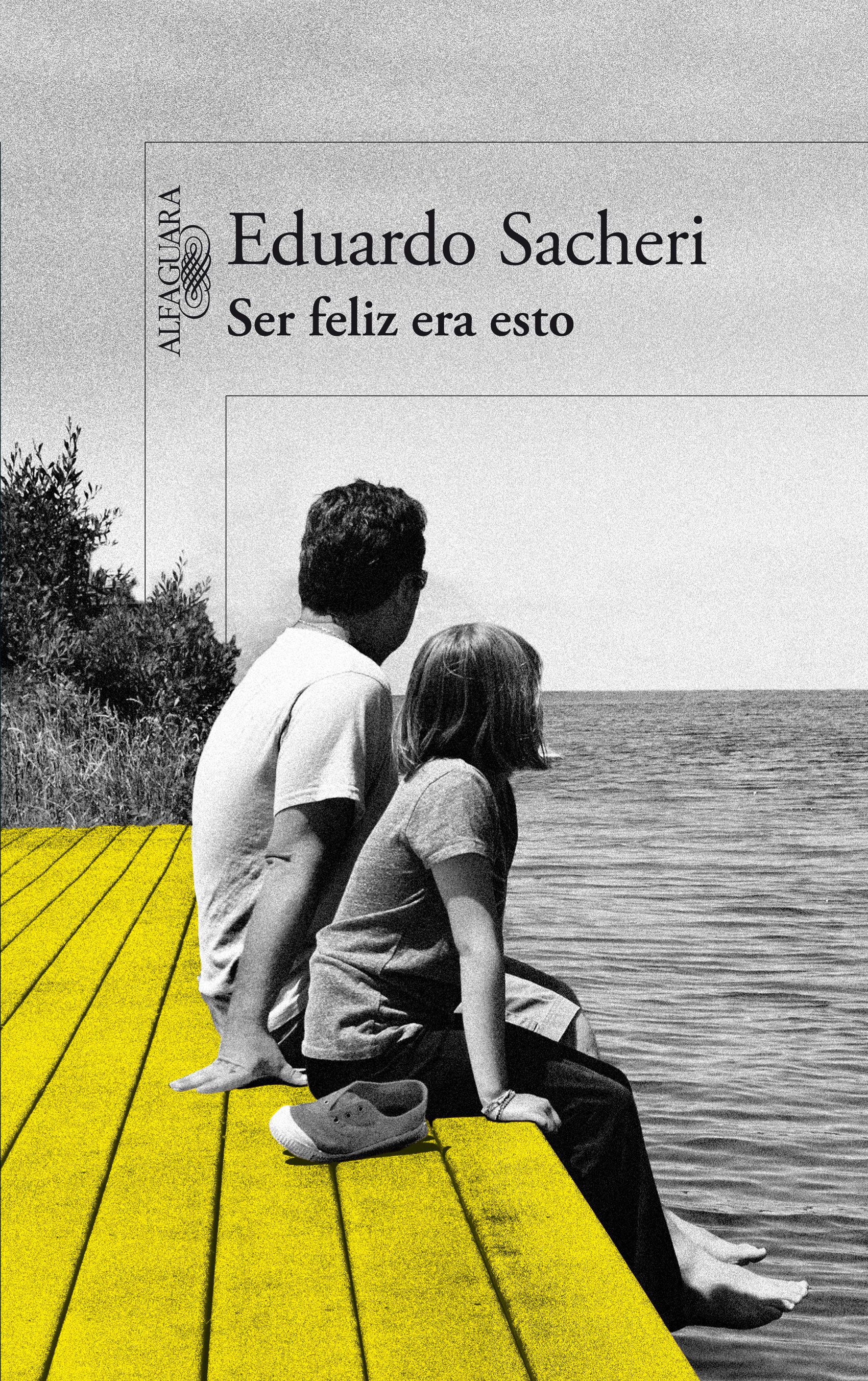 Ser Feliz Era Esto Ebook Eduardo Sacheri Descargar El Ebook Ser Feliz Libros Para Leer Libros Gratis