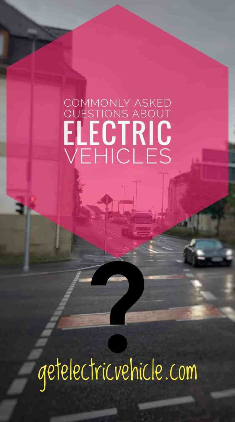 What are top common Questions about Electric Cars? GetElectricVehicle