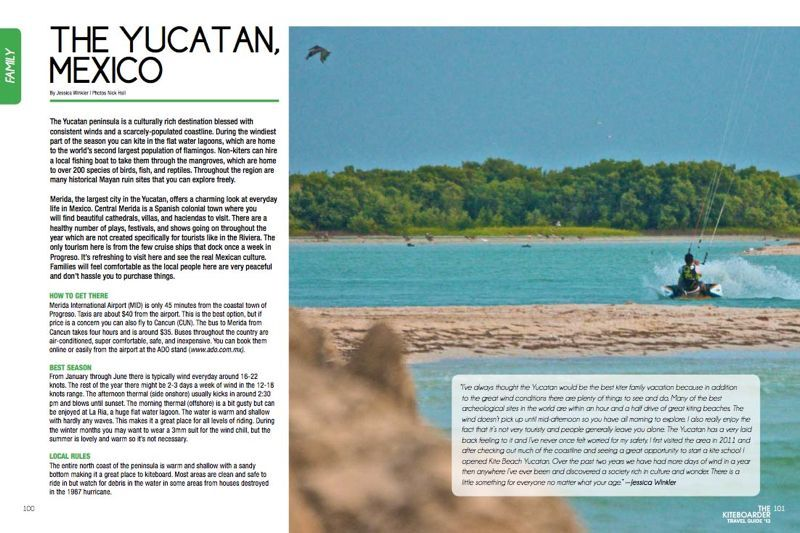 The Kiteboarder Magazine Travel Guide 2014 article on the Yucatan, Mexico. Written by Jessica Winkler Photos: Nick Hall